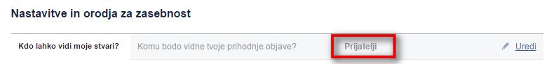 Izberite možnost, da so vaše objave vidne samo Facebook prijateljem